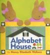 Alphabet House - Nancy Elizabeth Wallace