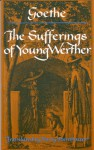 The Sufferings of Young Werther - Johann Wolfgang von Goethe, Harry Steinhauer
