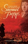 Voices from the World of Samuel Pepys - Jonathan Bastable