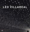 Leo Villareal - Sara Hart, Joanne Northrup, Leo Villareal, Steven Johnson