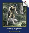 Johnny Appleseed - Christin Ditchfield, Caroline Anderson, Jeanne Clidas, Herman Adler Design