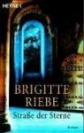 Straße der Sterne - Brigitte Riebe