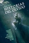 Historias del olvido - Luciano Saracino, Javier de Isusi, Alex Orbe, David Rubín