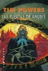 Las Puertas de Anubis - Tim Powers