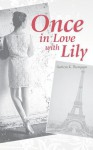 Once in Love with Lily - Cathryn K. Thompson