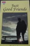 Just Good Friends (Tender Hearts) - Brenda Apsley