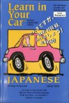 Japanese: Level 2: Learn In Your Car - Henry N. Raymond