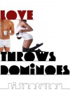 Love Throws Dominoes - B.J. Thornton