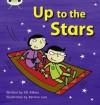 Up to the Stars (Phonics Bug Phase 3) - Jill Atkins
