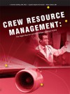 Crew Resource Management: The Flight Plan for Lasting Change in Patient Safety - HCPro