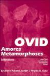 Ovid: Amores, Metamorphoses: Selections - Ovid, Phyllis B. Katz, Charbra Adams Jestin