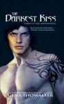 The Darkest Kiss (Lords of the Underworld) - Gena Showalter