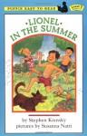 Lionel in the Summer - Stephen Krensky, Susanna Natti