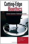 Cutting-Edge Bioethics: A Christian Exploration of Technologies and Trends - John F. Kilner, C. Christopher Hook