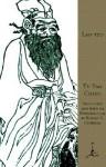 Te-Tao Ching - Laozi, Robert G. Henricks, Robert G.Henricks