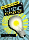 Out-of-This-World Logic Puzzles - Muriel Mandell, Norman D. Willis