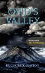 Ovid's Valley (Book One of The Recruiters) - Eric Patrick Clayton
