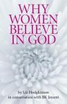 Why Women Believe in God - Liz Hodgkinson