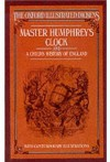 Master Humphrey's Clock / A Child's History of England (Oxford Illustrated Dickens) - Hablot Knight Browne, Marcus Stone, Charles Dickens