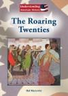 The Roaring Twenties - Hal Marcovitz