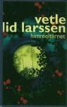 Himmeltårnet: Roman (Hardcover) - Vetle Lid Larssen