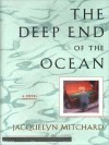 The Deep End of the Ocean (MP3 Book) - Jacquelyn Mitchard, Dana Ivey