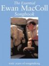 The Essential Ewan MacColl Songbook - Peggy Seeger