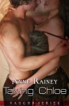 Taking Chloe - Anne Rainey