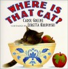 Where Is That Cat? - Carol Greene, Loretta Krupinski