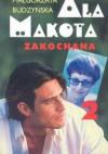 Ala Makota Zakochana. Tom 2 - Małgorzata Budzyńska