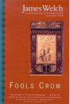 Fools Crow - James Welch