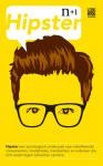 Hipster: een sociologisch onderzoek - Mark Greif, Kathleen Ross, Dayna Tortorici, Jan Mellema