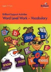 Word Level Work - Vocabulary (Brilliant Support Activities) - Irene Yates