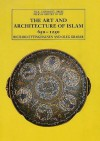Islamic Art and Architecture, 650-1250 (The Yale University Press Pelican Histor) - Richard Ettinghausen, Oleg Grabar