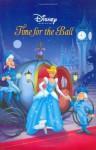 Disney Princess: Time for the Ball - Clock and Storybook - Parke Godwin, Lara Bergen