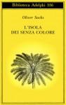 L'isola dei senza colore - Oliver Sacks, Isabella C. Blum