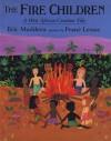 The Fire Children - Eric Maddern, Frané Lessac
