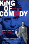 King of Comedy: The Life and Art of Jerry Lewis - Shawn Levy