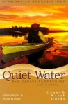 Quiet Water New Hampshire and Vermont, 3rd: AMC's Canoe and Kayak Guide to the Best Ponds, Lakes, and Easy Rivers - John Hayes, Alex Wilson, John Hayes