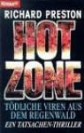 Hot Zone. - Richard Preston