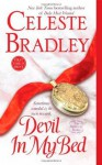 Devil In My Bed: The Runaway Brides - Celeste Bradley