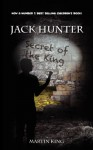 Jack Hunter - Secret of the King - Martin King