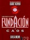 Fundacion y Caos - Greg Bear, Carlos Gardini