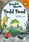 Rumble Meets Todd Toad (Read-It! Readers) (Read-It! Readers) - Felicia Law