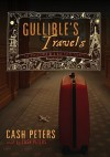 Gullible's Travels: The Adventures of a Bad Taste Tourist (Audio) - Cash Peters