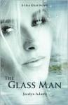 The Glass Man - Jocelyn Adams