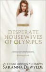 Desperate Housewives of Olympus - Saranna DeWylde