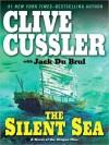 The Silent Sea (Oregon Files, #7) - Scott Brick, Clive Cussler