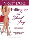 Falling for the Good Guy (Nice Girl to Love, #2) - Violet Duke, Meredith Mitchell