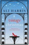 A Vintage Christmas - Ali Harris